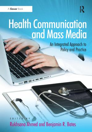 Health Communication and Mass Media: An Integrated Approach to Policy and Practice (Hardback) book cover