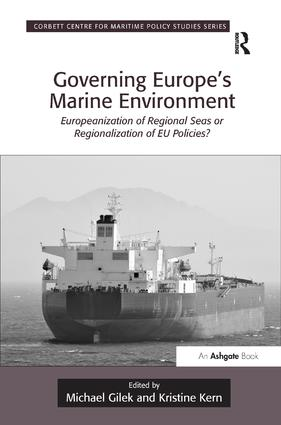 Governing Europe's Marine Environment: Europeanization of Regional Seas or Regionalization of EU Policies? book cover