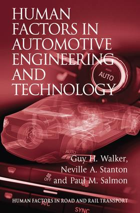 Human Factors in Automotive Engineering and Technology: 1st Edition (Hardback) book cover