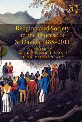 Religion and Society in the Diocese of St Davids 1485-2011: 1st Edition (Hardback) book cover