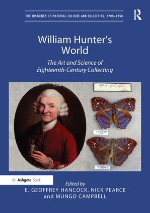 William Hunter's World: The Art and Science of Eighteenth-Century Collecting, 1st Edition (Hardback) book cover