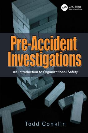 Pre-Accident Investigations: An Introduction to Organizational Safety, 1st Edition (Paperback) book cover