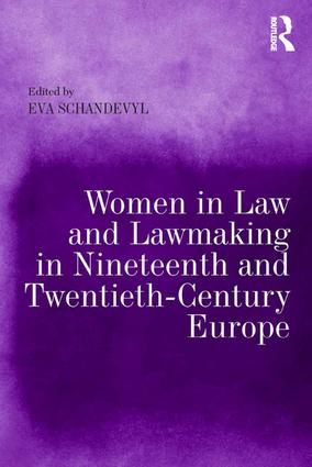 Women in Law and Lawmaking in Nineteenth and Twentieth-Century Europe