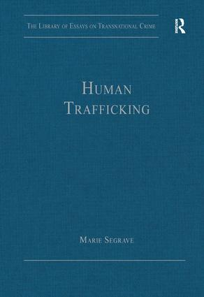 Human Trafficking: 1st Edition (Hardback) book cover