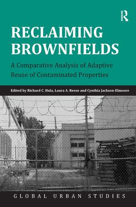 Reclaiming Brownfields: A Comparative Analysis of Adaptive Reuse of Contaminated Properties (Hardback) book cover