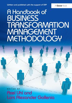 A Handbook of Business Transformation Management Methodology: 1st Edition (Hardback) book cover
