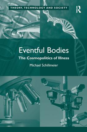 Eventful Bodies: The Cosmopolitics of Illness book cover