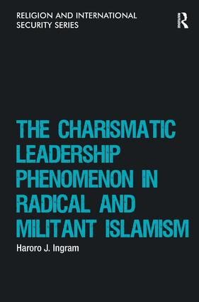 The Charismatic Leadership Phenomenon in Radical and Militant Islamism (Hardback) book cover