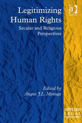 Legitimizing Human Rights: Secular and Religious Perspectives book cover