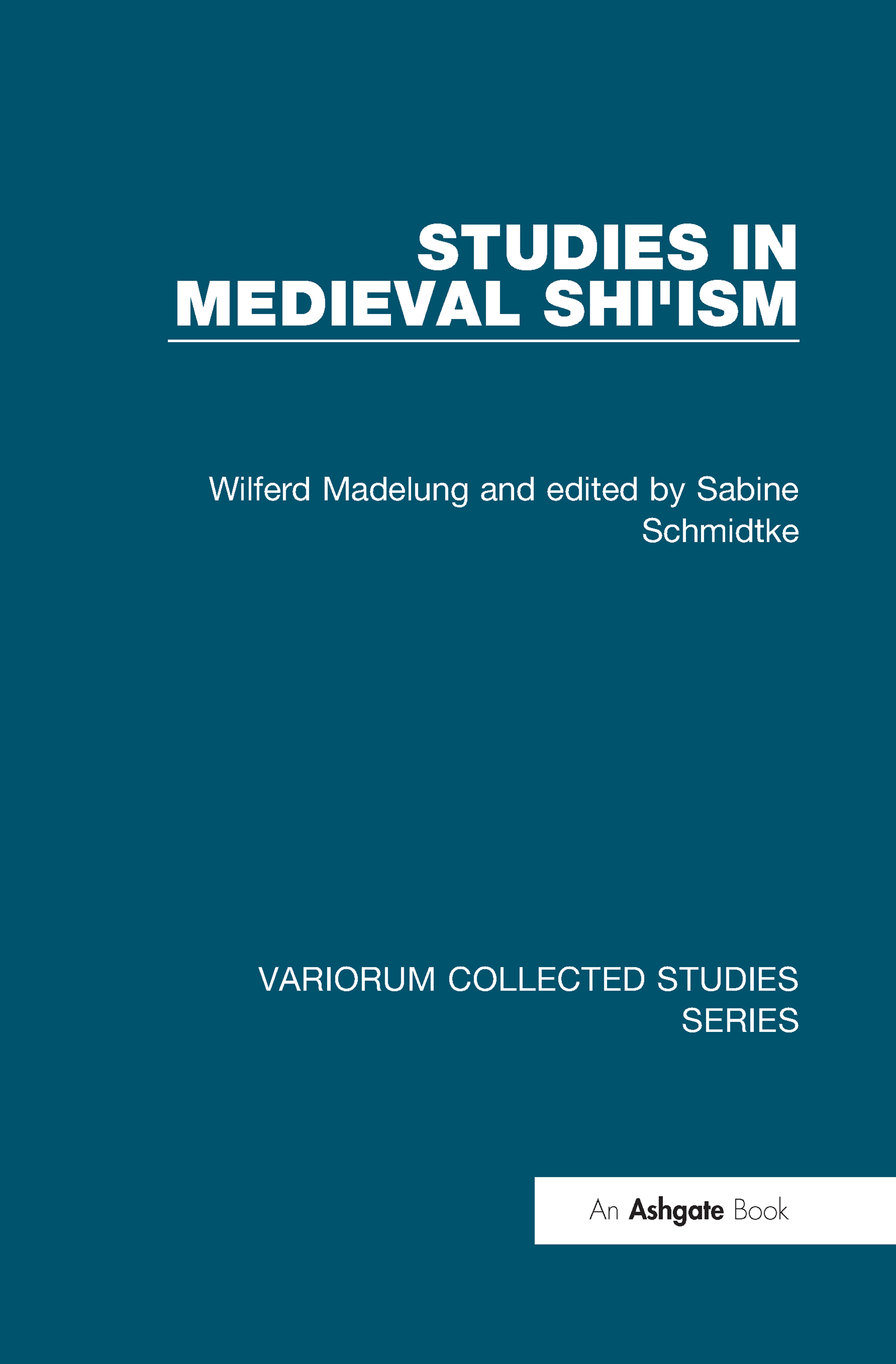 Studies in Medieval Shi'ism: 1st Edition (Hardback) book cover