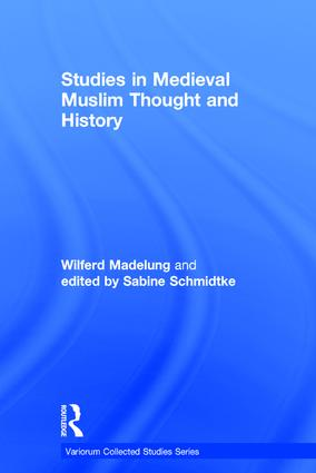 Studies in Medieval Muslim Thought and History: 1st Edition (Hardback) book cover