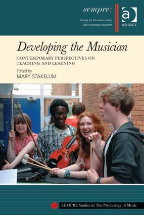 Developing the Musician: Contemporary Perspectives on Teaching and Learning book cover