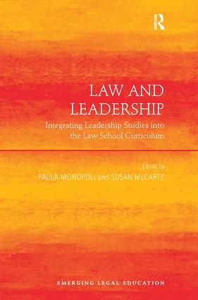 Law and Leadership: Integrating Leadership Studies into the Law School Curriculum book cover