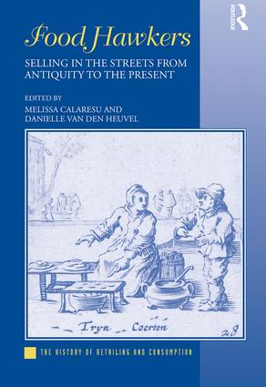 Food Hawkers: Selling in the Streets from Antiquity to the Present, 1st Edition (Hardback) book cover