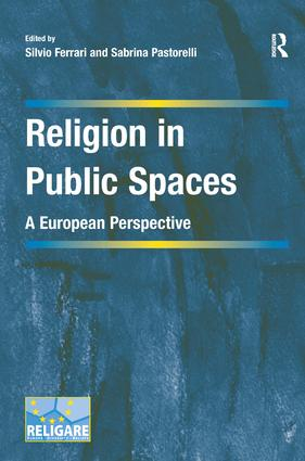 Religion in Public Spaces: A European Perspective (Hardback) book cover