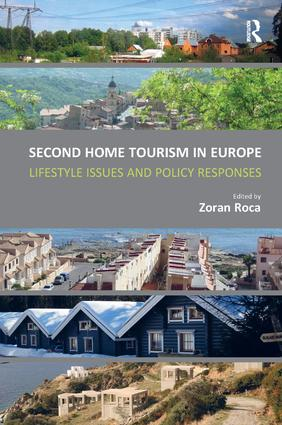 Second Home Tourism in Europe: Lifestyle Issues and Policy Responses (Hardback) book cover