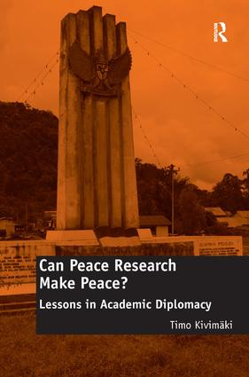 Can Peace Research Make Peace?: Lessons in Academic Diplomacy, 1st Edition (Hardback) book cover