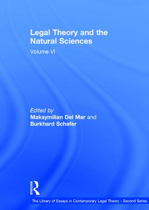Legal Theory and the Natural Sciences: Volume VI book cover