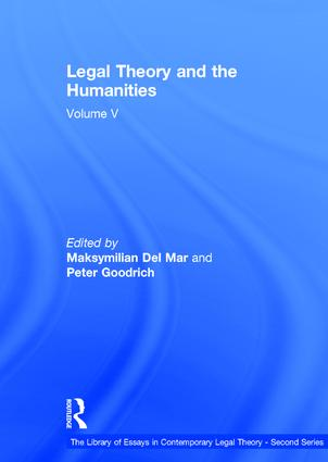 Legal Theory and the Humanities: Volume V, 1st Edition (Hardback) book cover
