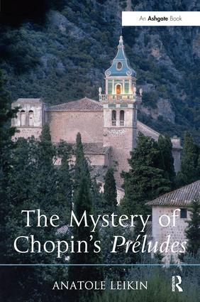 The Mystery of Chopin's Préludes (Hardback) book cover