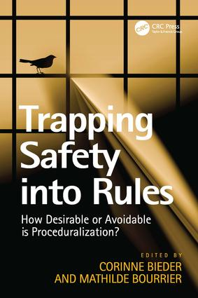 Trapping Safety into Rules: How Desirable or Avoidable is Proceduralization?, 1st Edition (Hardback) book cover
