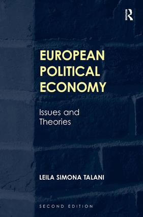 European Political Economy: Issues and Theories, 2nd Edition (Hardback) book cover
