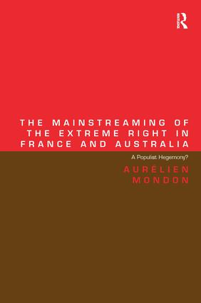 The Mainstreaming of the Extreme Right in France and Australia: A Populist Hegemony? (Hardback) book cover
