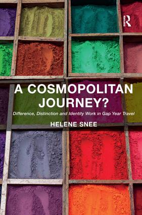 A Cosmopolitan Journey?: Difference, Distinction and Identity Work in Gap Year Travel, 1st Edition (Hardback) book cover