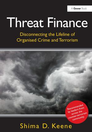 Threat Finance: Disconnecting the Lifeline of Organised Crime and Terrorism, 1st Edition (Hardback) book cover
