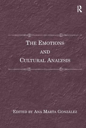 The Emotions and Cultural Analysis: 1st Edition (Paperback) book cover