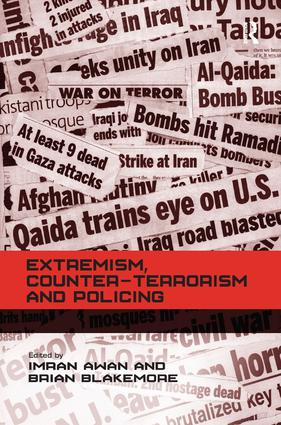 Extremism, Counter-terrorism and Policing (Hardback) book cover