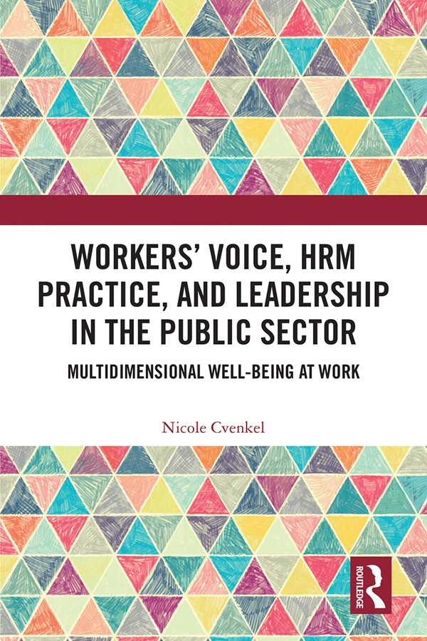 Workers' Voice, HRM Practice, and Leadership in the Public Sector: Multidimensional Well-Being at Work book cover