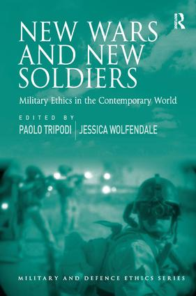 New Wars and New Soldiers: Military Ethics in the Contemporary World book cover