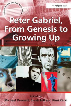 Peter Gabriel, From Genesis to Growing Up: 1st Edition (Paperback) book cover