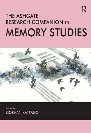 The Ashgate Research Companion to Memory Studies (Hardback) book cover