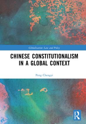 Chinese Constitutionalism in a Global Context: 1st Edition (Hardback) book cover