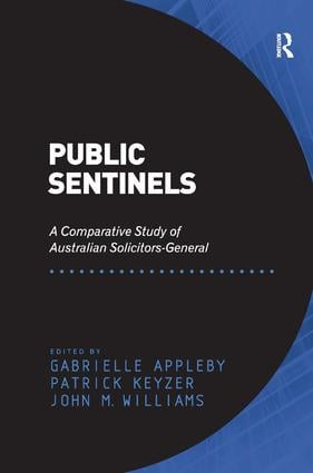 Public Sentinels: A Comparative Study of Australian Solicitors-General, 1st Edition (Hardback) book cover