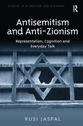 Antisemitism and Anti-Zionism: Representation, Cognition and Everyday Talk book cover