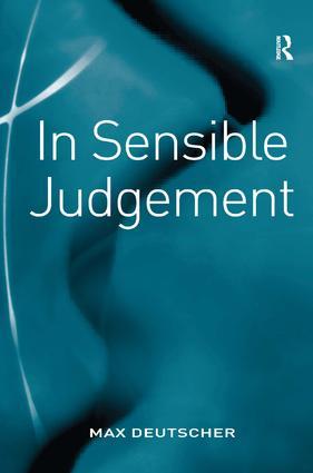 In Sensible Judgement: 1st Edition (Hardback) book cover