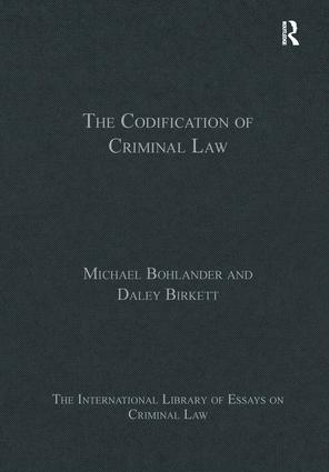 The Codification of Criminal Law: 1st Edition (Hardback) book cover