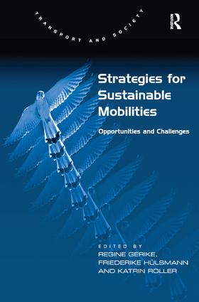 Strategies for Sustainable Mobilities: Opportunities and Challenges (Hardback) book cover