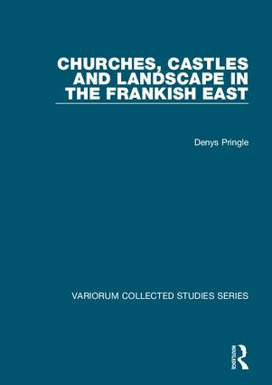 Churches, Castles and Landscape in the Frankish East book cover