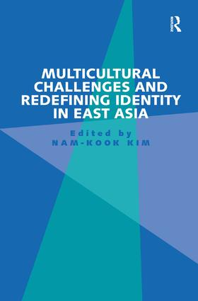 Multicultural Challenges and Redefining Identity in East Asia: 1st Edition (Hardback) book cover