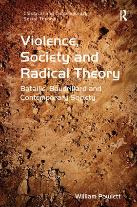 Violence, Society and Radical Theory