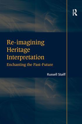 Re-imagining Heritage Interpretation