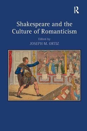 Shakespeare and the Culture of Romanticism: 1st Edition (Paperback) book cover