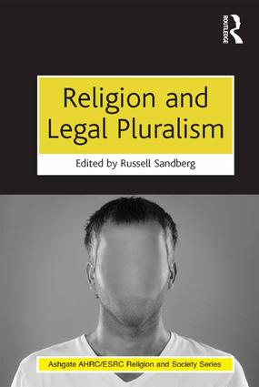 Religion and Legal Pluralism: 1st Edition (Hardback) book cover