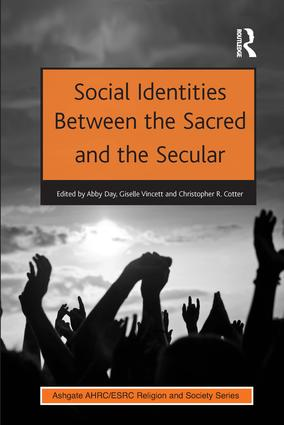 Social Identities Between the Sacred and the Secular (Hardback) book cover