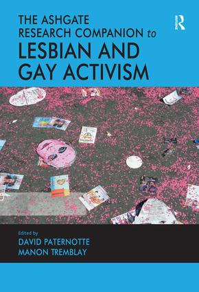 The Ashgate Research Companion to Lesbian and Gay Activism: 1st Edition (Hardback) book cover