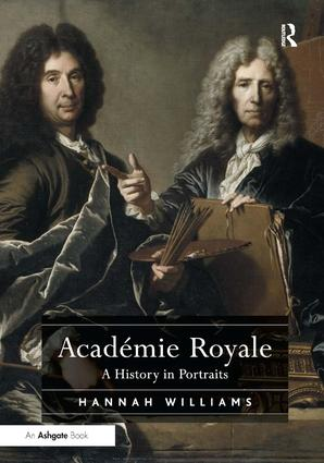 Académie Royale: A History in Portraits book cover